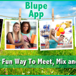 Blupe App - The New Fun Way To Meet, Mix, and Mingle!