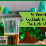 St. Patrick's Day Cocktails To Celebrate The Luck of The Irish