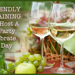 Eco-Friendly Entertaining Ideas: How To Host A Green Party To Celebrate Earth Day