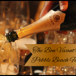 The Bon Vivant's Guide To Pebble Beach Food and Wine - The Grand Gourmet Experience