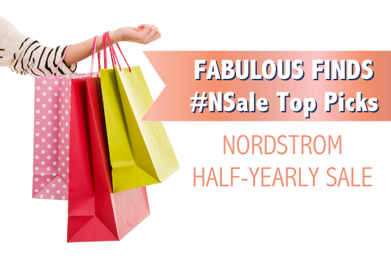 Fabulous Finds Nordstrom NSale Top Picks