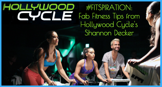 Shannon Decker Hollywood Cycle Fitness Tips