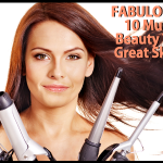 Fabulous Finds Beauty Edition - 10 Must-Have Beauty Tools for Great Skin & Hair