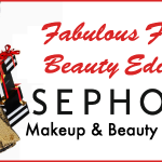 Fabulous Finds Beauty Edition - Sephora VIB Sale on Makeup & Beauty Products