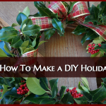 Tutorial: How To Make a DIY Holiday Wreath