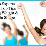 3 Fitness Experts Share 12 Top Tips for Losing Weight & Getting in Shape