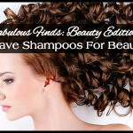 Fabulous Finds Beauty Edition - 5 Must-Have Shampoos for Beautiful Hair