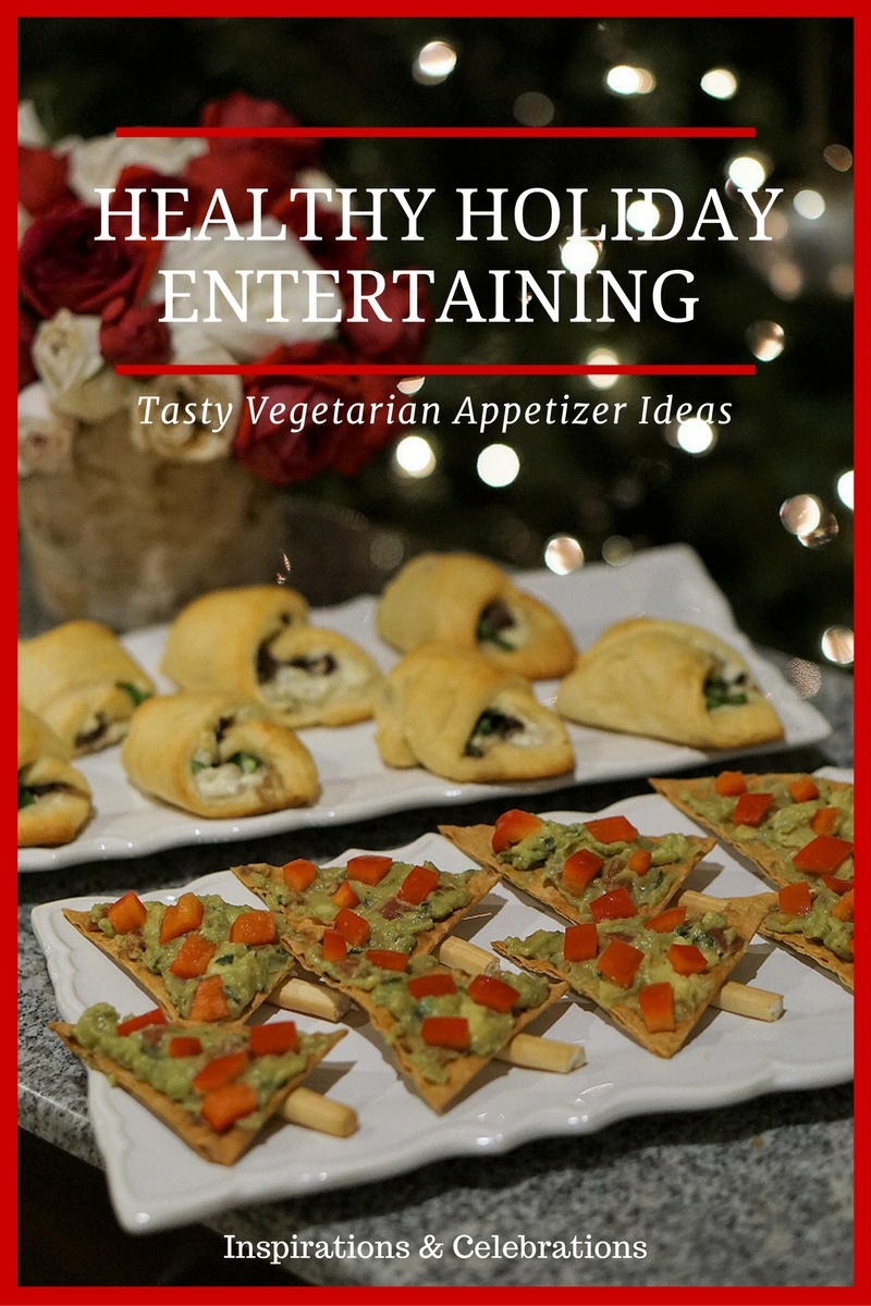 Healthy Holiday Entertaining with Tasty Vegetarian Appetizers