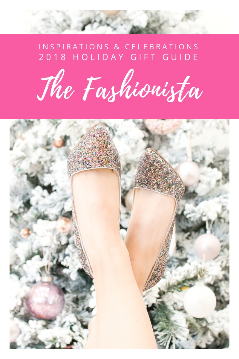 Inspirations & Celebrations 2018 Holiday Gift Guide - The Fashionista