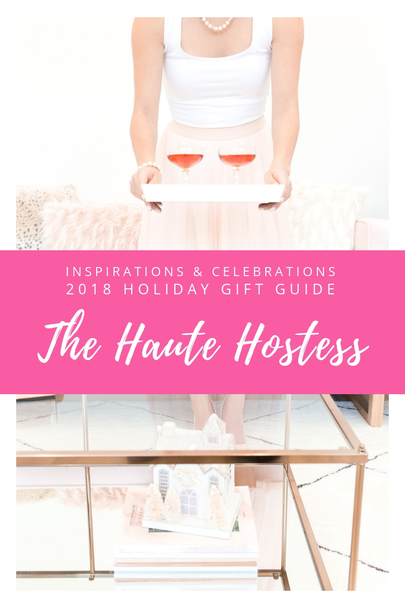 Inspirations & Celebrations 2018 Holiday Gift Guide - The Haute Hostess