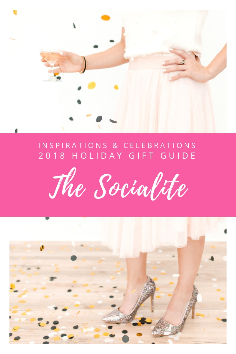 Inspirations & Celebrations 2018 Holiday Gift Guide - The Socialite