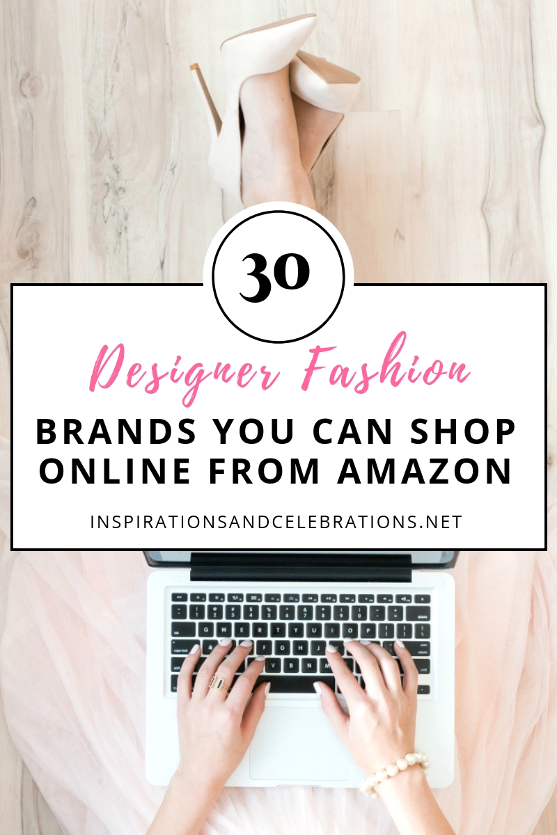 30 Top Designer Fashion Brands To Shop On Amazon