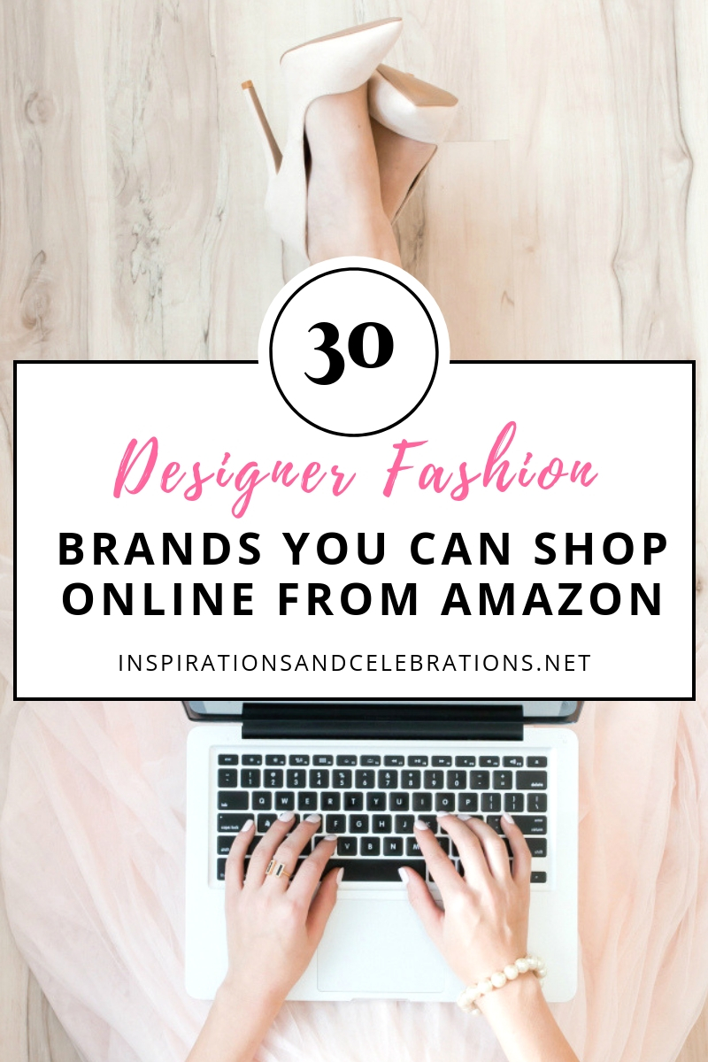 30 Top Designer Fashion Brands To Shop From Amazon Inspirations