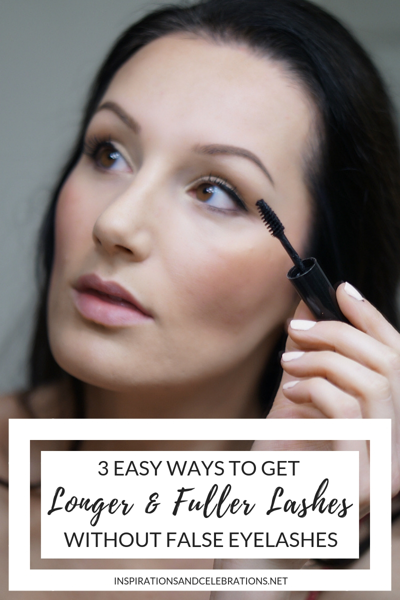 3 Easy Ways To Get Longer and Fuller Lashes without False Eyelashes