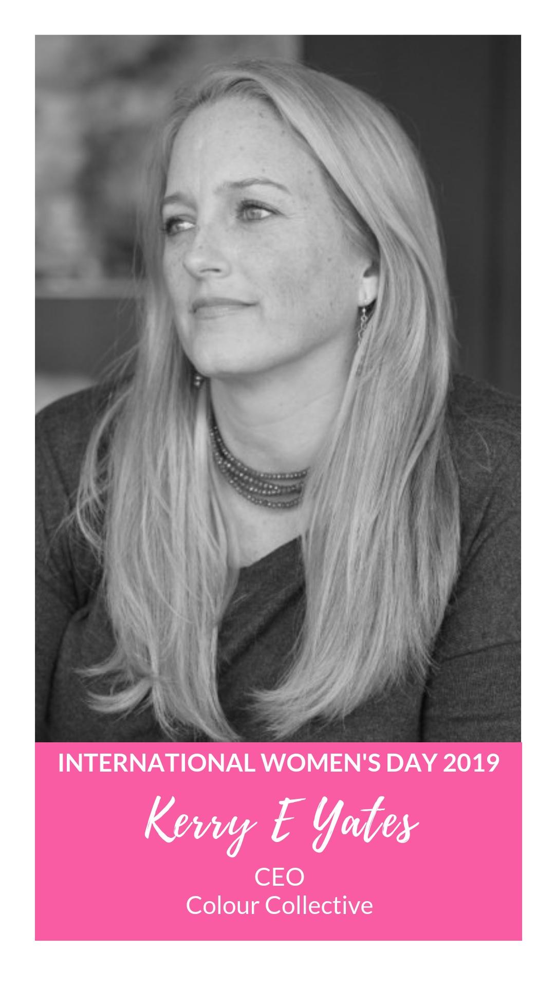 International Women's Day - Kerry E Yates