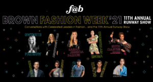 Brown Fashion Week F@B 2021